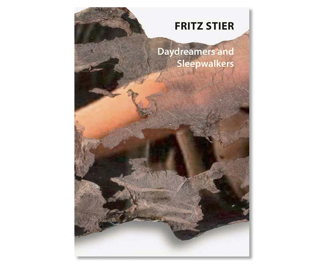"Fritz Stier, Katalog ""Daydreamers and Sleepwalkers"""