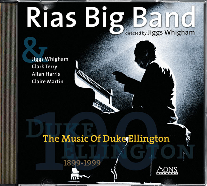 "CD ""Rias Big Band Berlin - directed by Jiggs Whigham: ""The Music Of Duke Ellington"", MONS RECORDS"