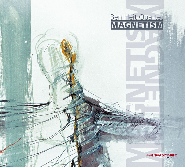 Ben Heit Quartet, Magnetism, Acousence Jazz