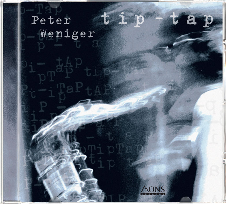 Tip-Tap, Peter Weniger, MONS RECORDS