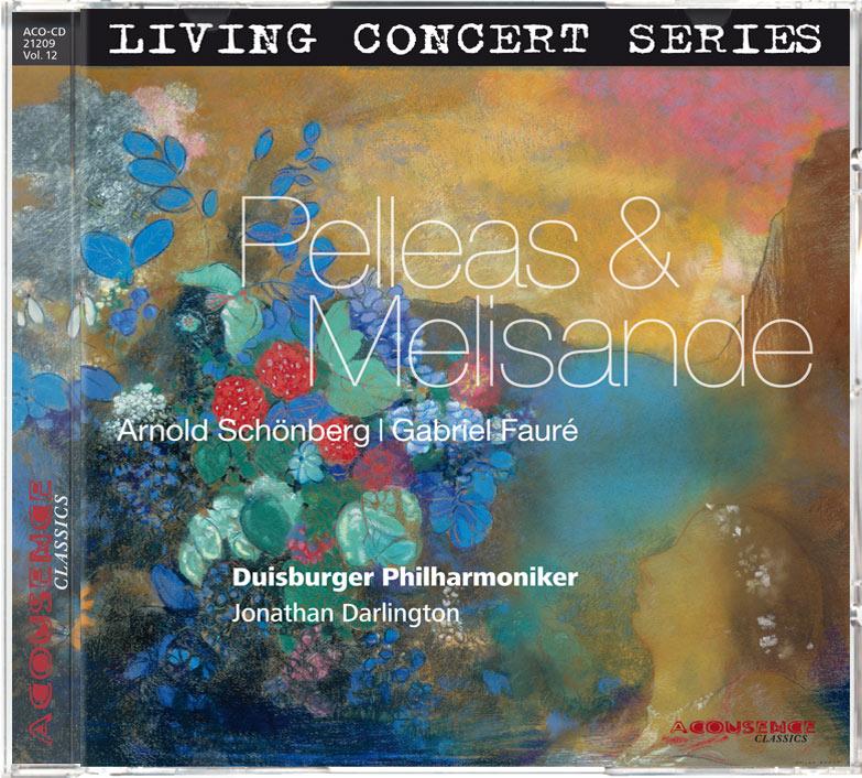 Pelleas & Melisande, Duisburger Philharmoniker, Johnathan Darlington, ACOUSENCE